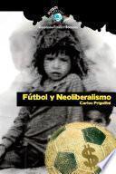 Fútbol y Neoliberalismo