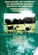 Generación de Residuos de Ganadería Vacuna (Purines) Es Asturias