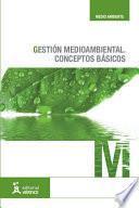 Gestión medioambiental: conceptos básicos