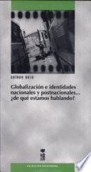 Globalización e identidades nacionales y postnacionales--