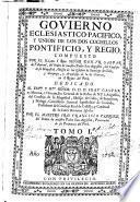 Govierno eclesiastico-pacifico y union de los dos cuchillos Pontificio y Regio