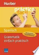 Grammatik einfach praktisch – Spanisch