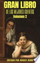 Gran Libro de los Mejores Cuentos - Volumen 2