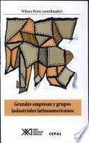 Grandes empresas y grupos indstriales Latinoamericanos