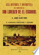 Guia histórica descriptiva del Monasterio de San Lorenzo de el Escorial
