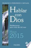 Hablar con Dios - Mayo 2015