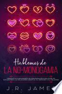 Hablemos de la No-Monogamia