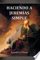 Haciendo a Jeremías simple
