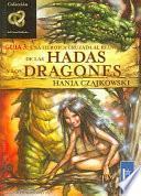 Hadas y dragones/ Fairies and Dragons