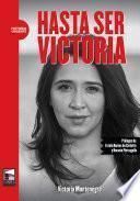 Hasta ser Victoria