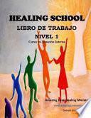 Healing School Libro de Trabajo Nivel 1