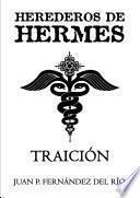 Herederos de Hermes: Traición