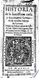 Historia de la Santissima Casa y ... Santiario de nuestra Señora de Loreto