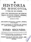 Historia de Moscovia, y Vida de sus Czares