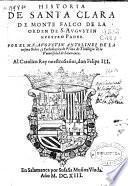 Historia de Santa Clara de Monte Falco, de la orden de S. Augustin ...