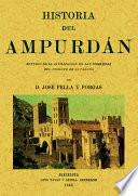Historia del Ampurdán : estudio de la civilización en las comarcas del norte de Cataluña