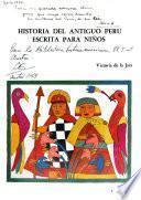 Historia del antiguo Perú escrita para niños