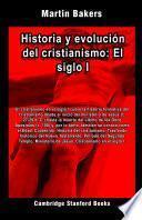 Historia y evolución del cristianismo: El siglo I