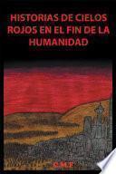 Historias de cielos rojos en el fin de la humanidad