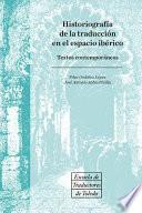 Historiografía de la traducción en el espacio ibérico