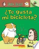 ¡Hola, Erizo! 1: ¿Te gusta mi bicicleta?