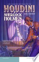 Houdini y Sherlock Holmes