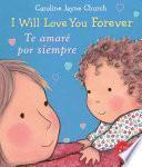 I Will Love You Forever / Te Amare Por Siempre