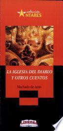 IGLESIA DEL DIABLO, LA Y OTROS CUENTOS 2a., ed.