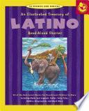Illustrated Treasury of Latino Read-Aloud Stories