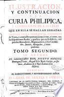 Ilustracion y continuacion a la Curia philipica y correccion de las citas que en ella se hallan erradas ...