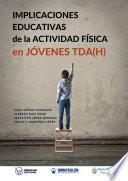 Implicaciones educativas de la Actividad Física en jóvenes TDA(H)