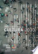Indicadores cultura   2030