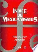 Indice de mexicanismos