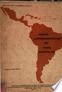 Indice latinoamericano de tesis agrícolas