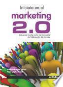 Iníciate en el Marketing 2.0