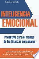 Inteligencia Emocional Proactiva para el manejo de las finanzas personales