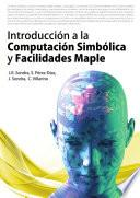 Introducción a la computación simbólica y facilidades Maple