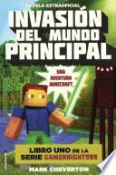 Invasion del Mundo Principal (Invasion of the Overworld)