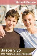 Jason y yo: Una historia de amor adolescente