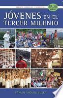 Jovenes en el Tercer Milenio (Spanish Edition)