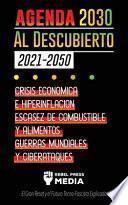 La Agenda 2030 Al Descubierto (2021-2050)