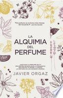La alquimia del perfume