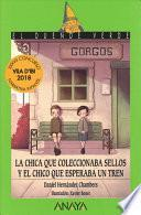 La chica que coleccionaba sellos y el chico que esperaba un tren / The Girl Who Collected Stamps and the Who Who Waited for the Train