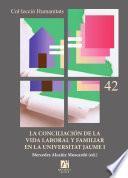 La conciliación de la vida laboral y familiar en la Universitat Jaume I