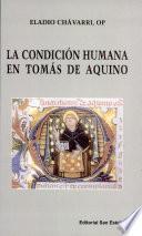 La condición humana en Tomás de Aquino