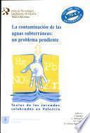 La contaminación de las aguas subterráneas