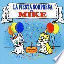 La Fiesta Sorpresa de Mike