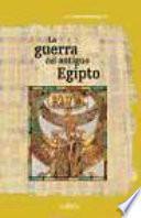 La guerra en el antiguo Egipto