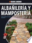 La Guia Completa sobre Albanileria y Mamposteria