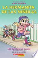 La hermanita de las niñeras #2: Los patines de Karen (Karen's Roller Skates)